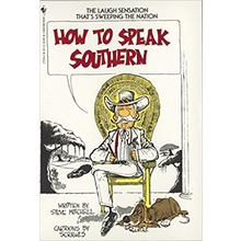 """How to Speak Southern"""