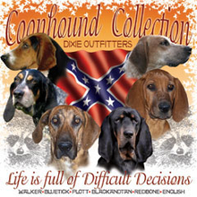 6473L COONHOUND COLLECTION, LIFE IS FULL OF DIFFICULT DECISIONS