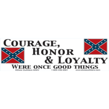 Courage, Honor & Loyalty Were Once Good Things
